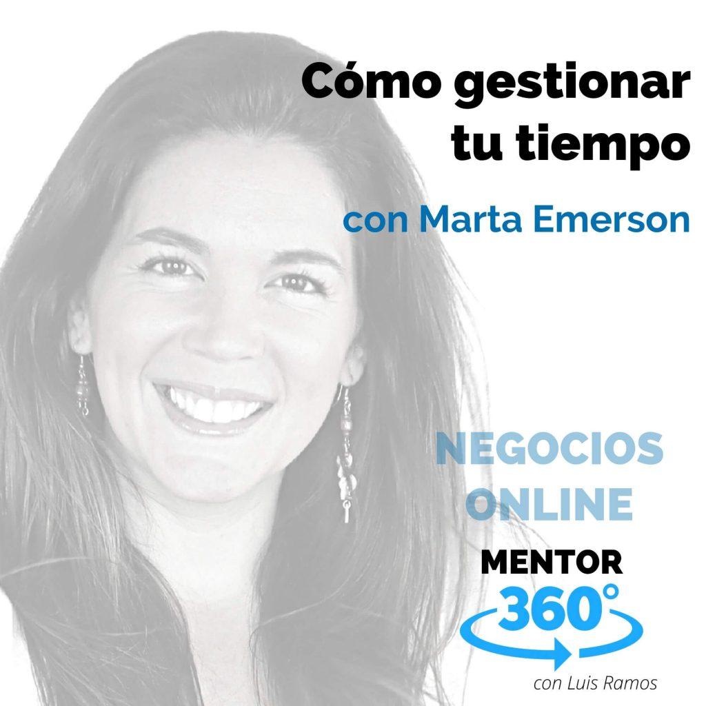 Cómo gestionar tu tiempo como emprendedor, con Marta Emerson - NEGOCIOS ONLINE
