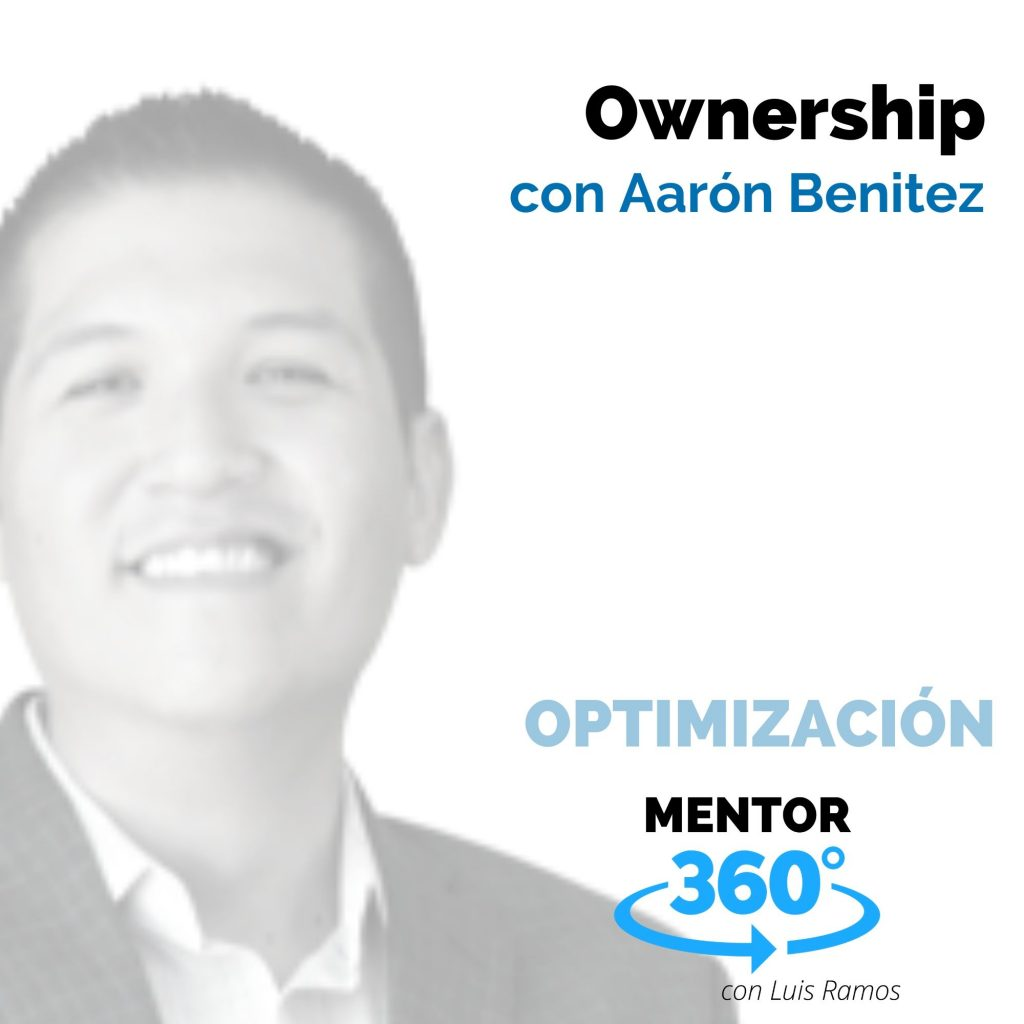 Ownership, con Aarón Benítez - OPTIMIZACIÓN