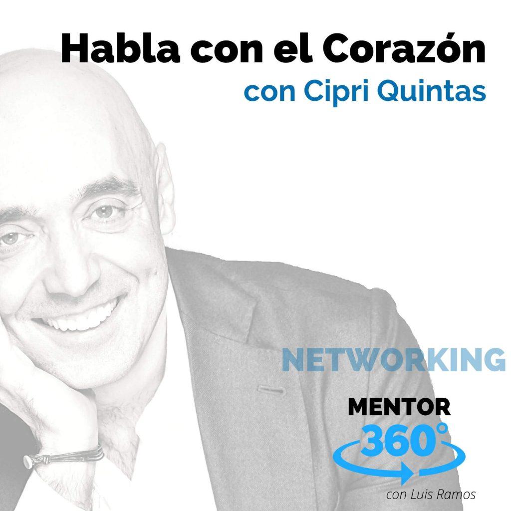 Hablar con el Corazón, con Cipri Quintas - NETWORKING