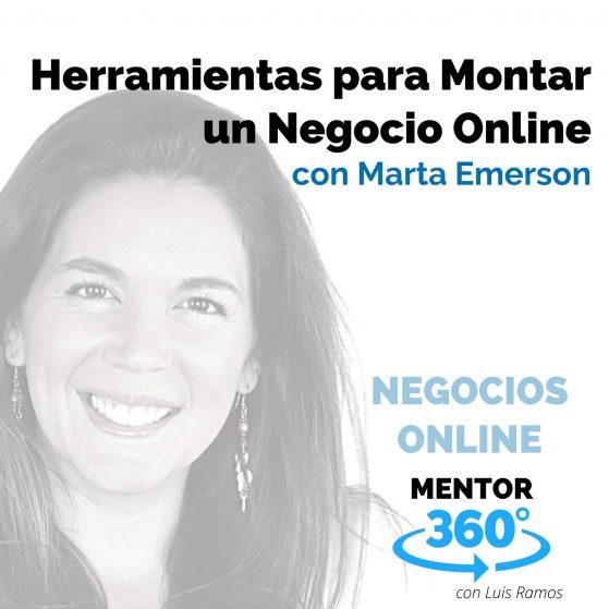 Herramientas para Montar un Negocio Online, con Marta Emerson - MENTOR360