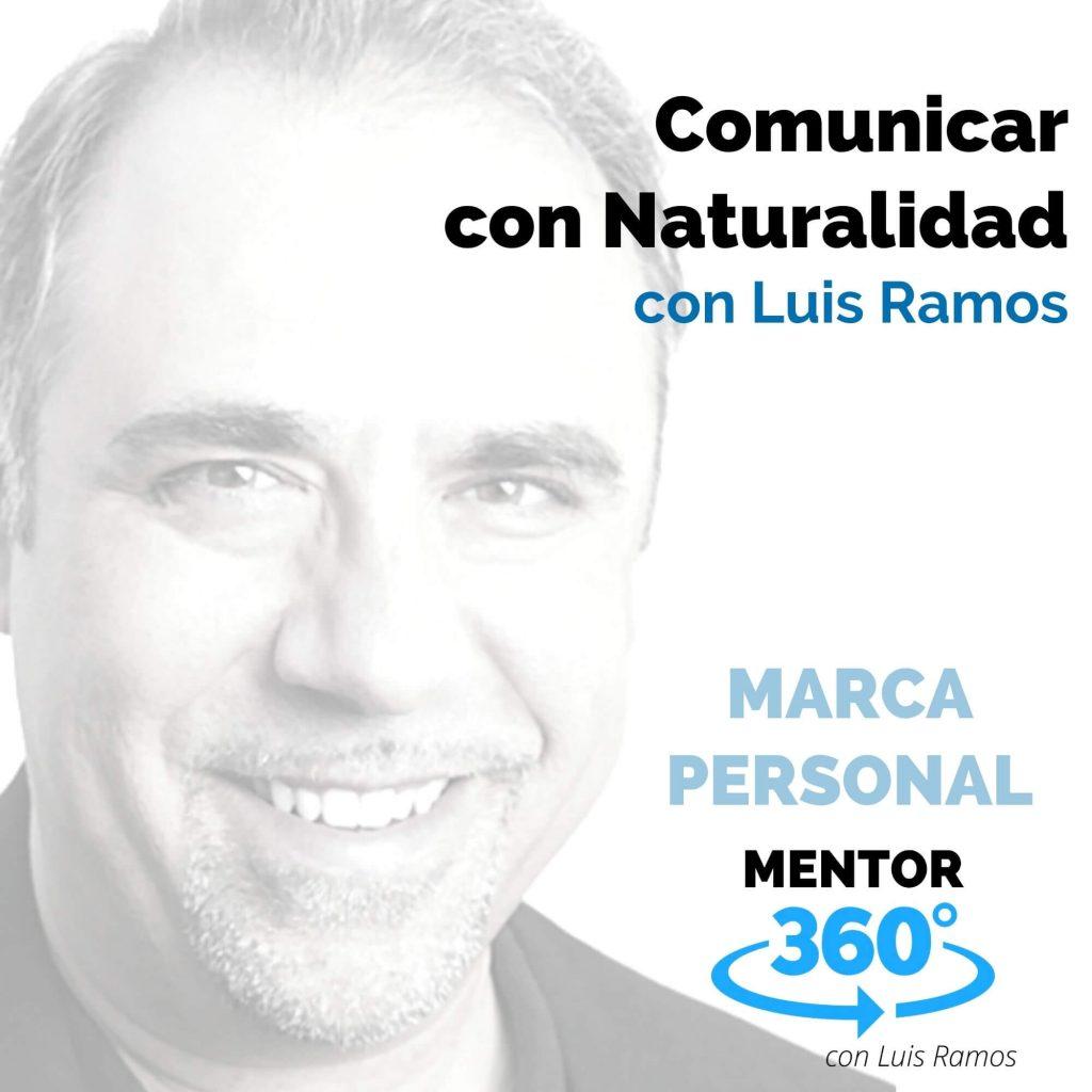 Comunicar con Naturalidad - MENTOR360