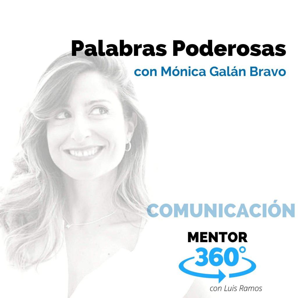 Palabras Poderosas, con Mónica Galán Bravo - MENTOR360