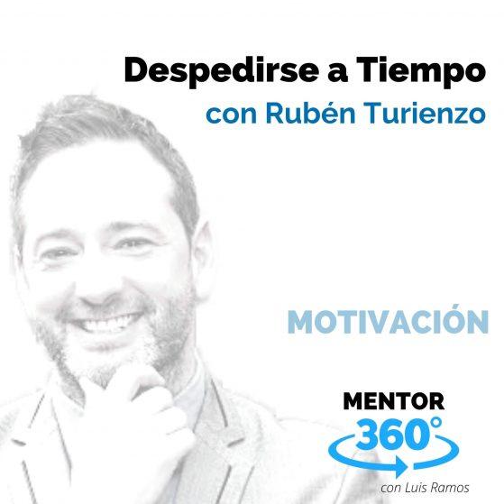Despedirse a Tiempo, con Rubén Turienzo - MENTOR360