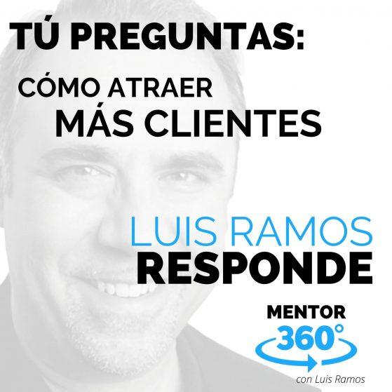 Cómo Conseguir Más Clientes - MENTOR360