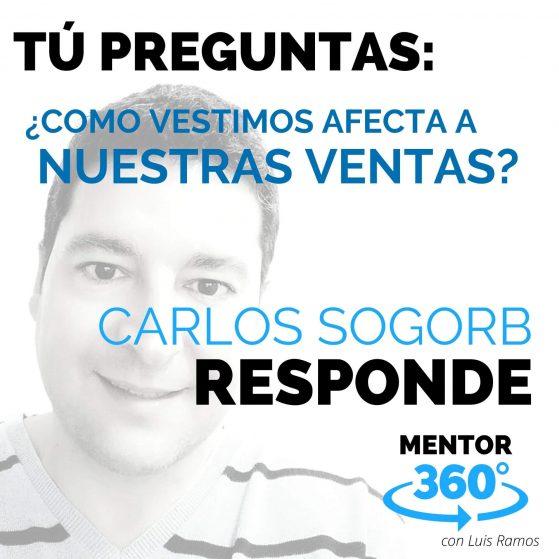 ¿Como Vestimos Afecta a Nuestras Ventas?, con Carlos Sogorb - MENTOR360