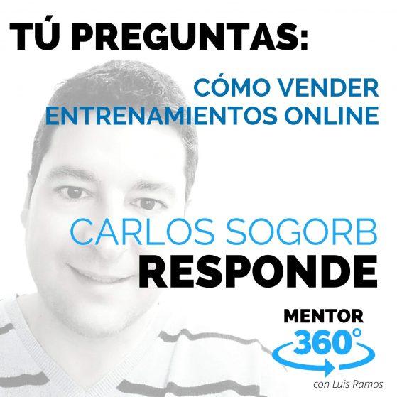 Cómo Vender Entrenamientos Online, con Carlos Sogorb - MENTOR360