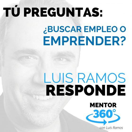 ¿Buscar Empleo o Emprender? - MENTOR360